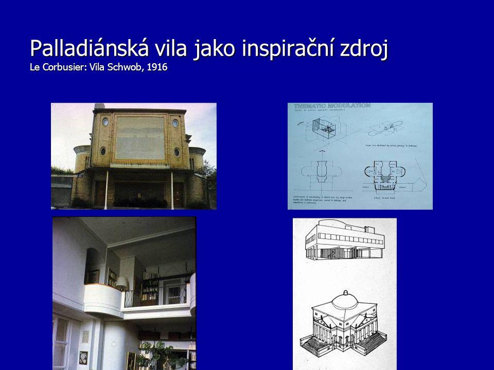 Palladiánská vila jako inspirační zdroj Le Corbusier: Vila Schwob, 1916