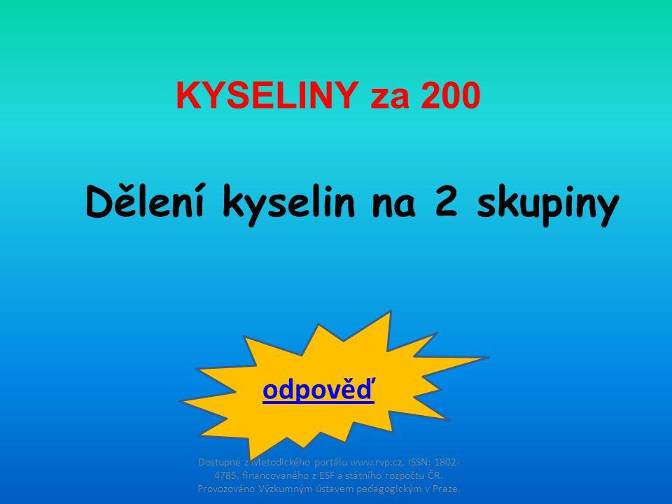 Dostupné z Metodického portálu www.rvp.cz, ISSN: 1802- 4785, financovaného z ESF a státního rozpočtu ČR. Provozováno Výzkumným ústavem pedagogickým v