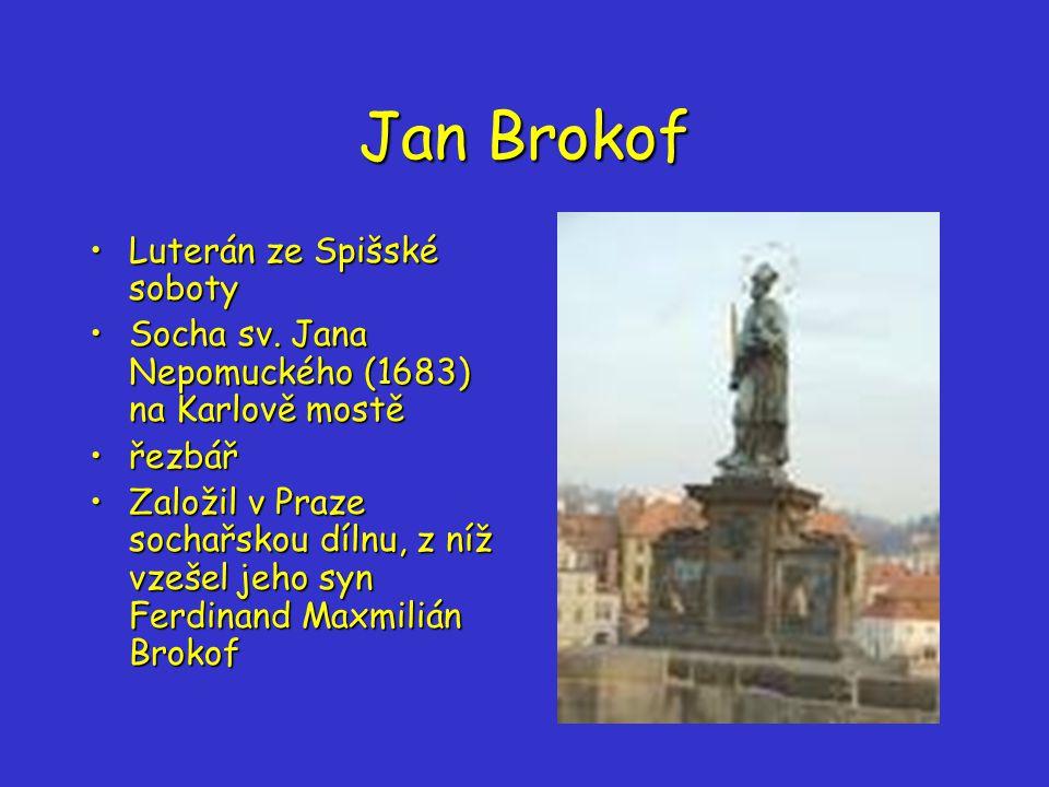 Jan Brokof Luterán ze Spišské sobotyLuterán ze Spišské soboty Socha sv.