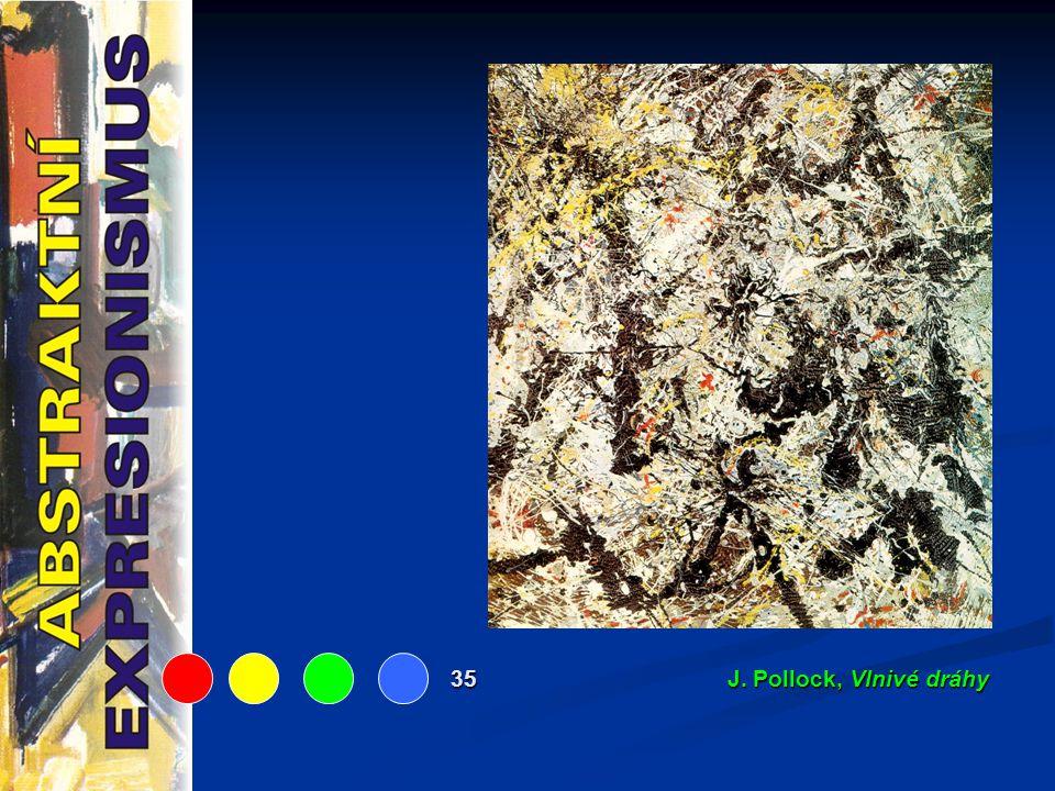 35 J. Pollock, Vlnivé dráhy