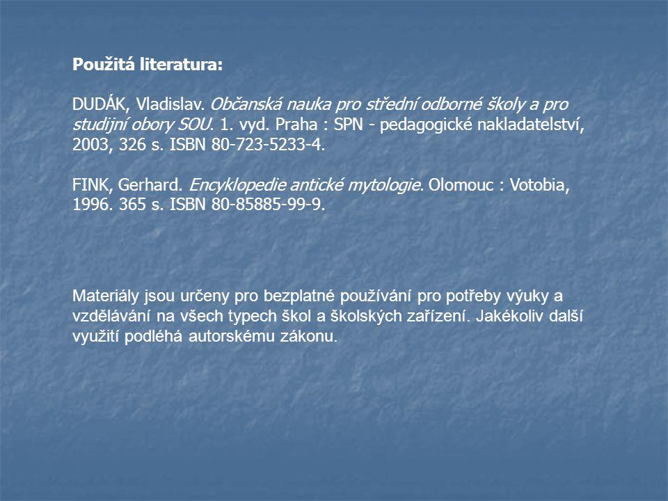 Použitá literatura: DUDÁK, Vladislav.