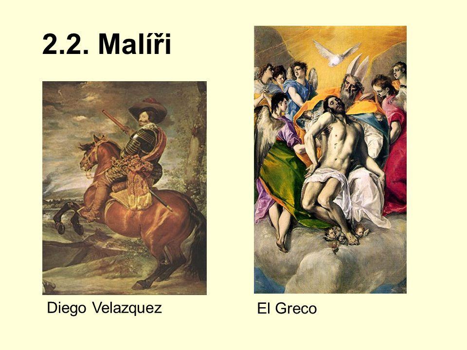 2.2. Malíři Diego Velazquez El Greco