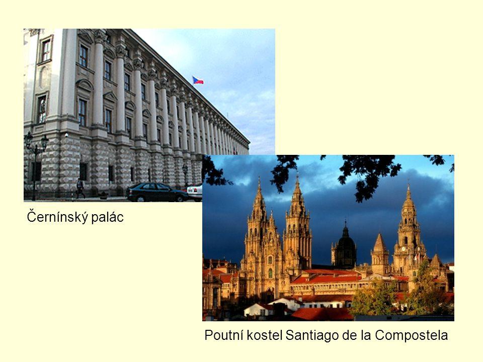 Černínský palác Poutní kostel Santiago de la Compostela