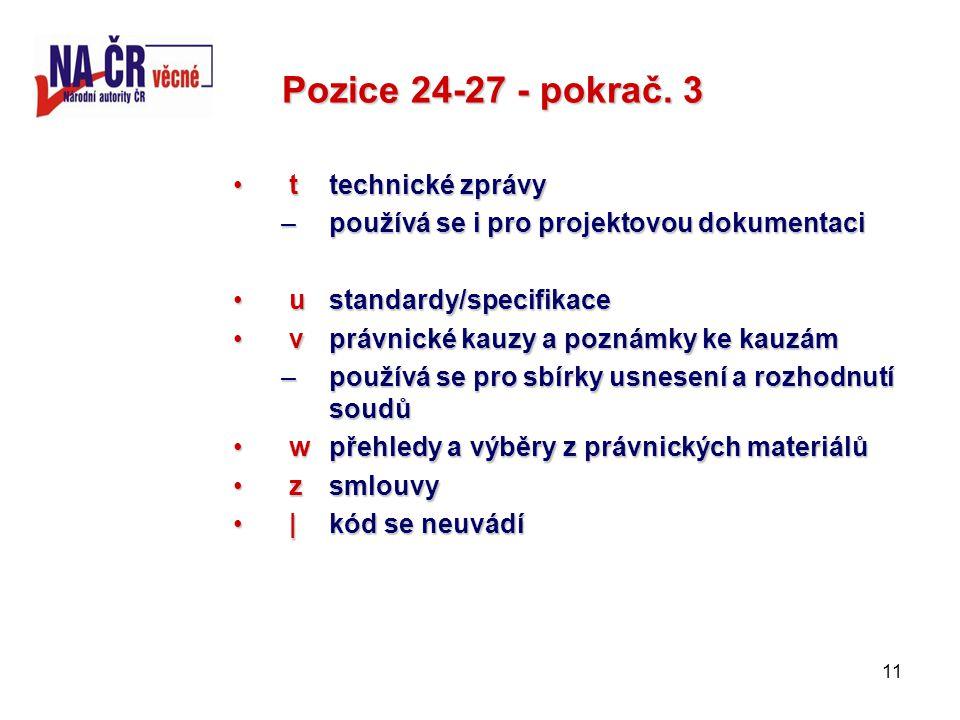 11 Pozice 24-27 - pokrač.