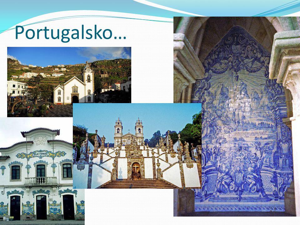 Portugalsko…