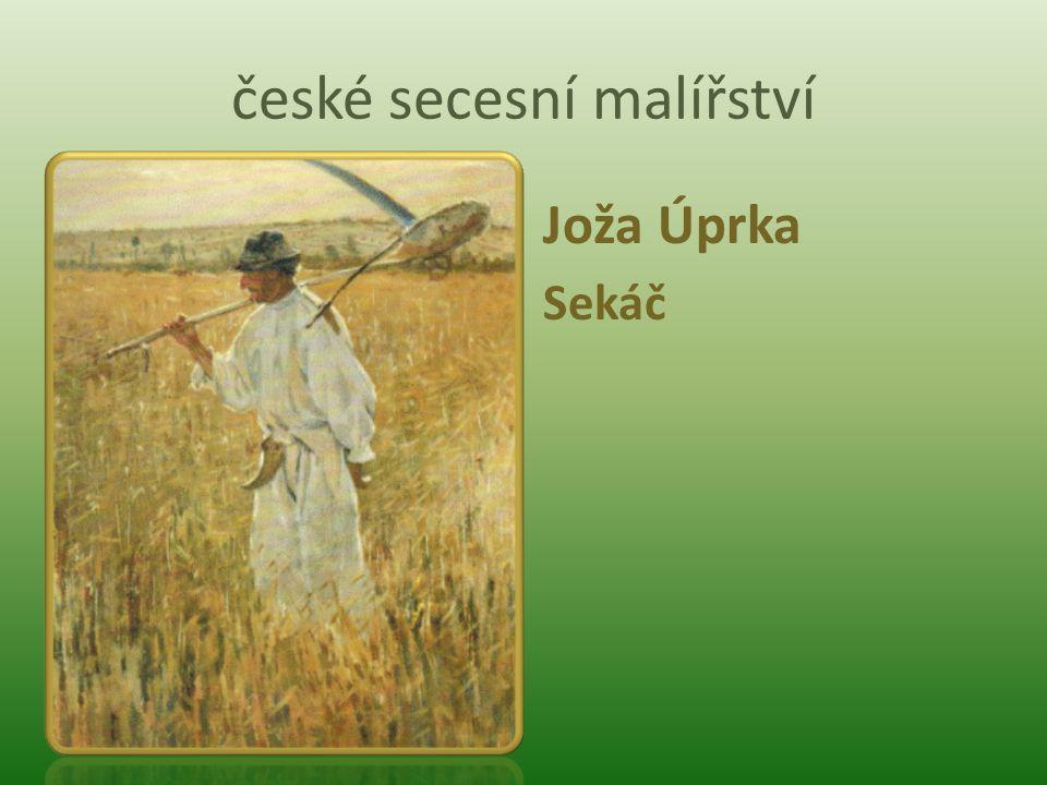 české secesní malířství Joža Úprka Sekáč