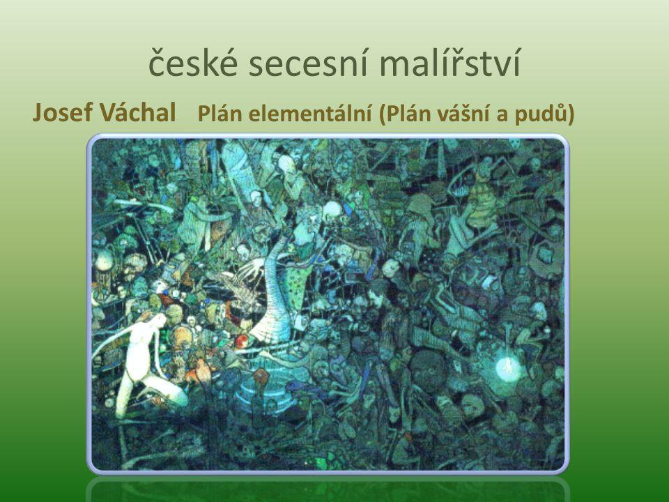české secesní malířství Josef Váchal Plán elementální (Plán vášní a pudů)