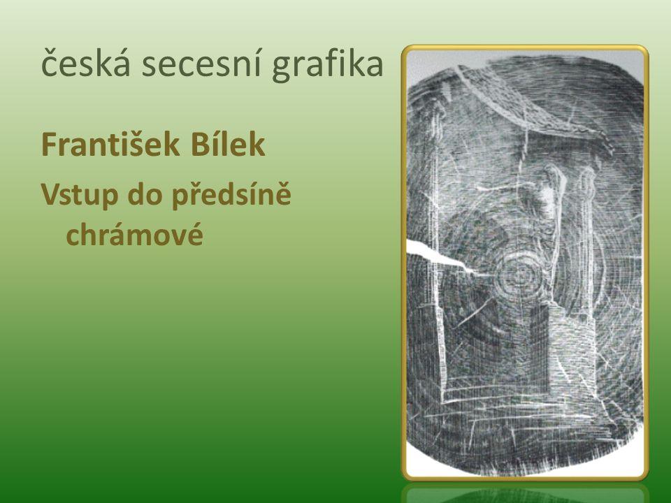 česká secesní grafika František Bílek Vstup do předsíně chrámové