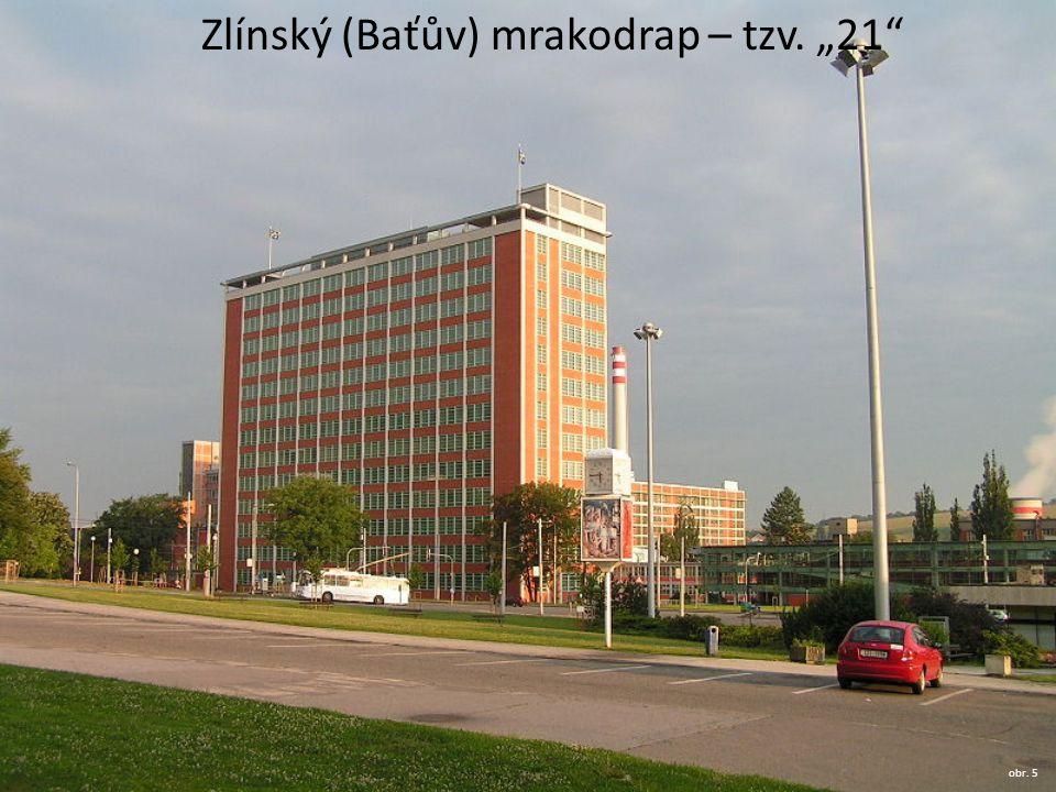 """Zlínský (Baťův) mrakodrap – tzv. """"21 obr. 5"""