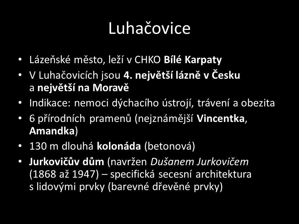 Luhačovice Lázeňské město, leží v CHKO Bílé Karpaty V Luhačovicích jsou 4. největší lázně v Česku a největší na Moravě Indikace: nemoci dýchacího ústr
