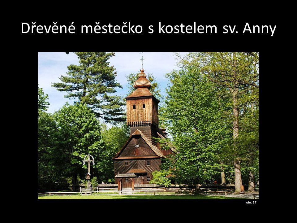 Dřevěné městečko s kostelem sv. Anny obr. 17