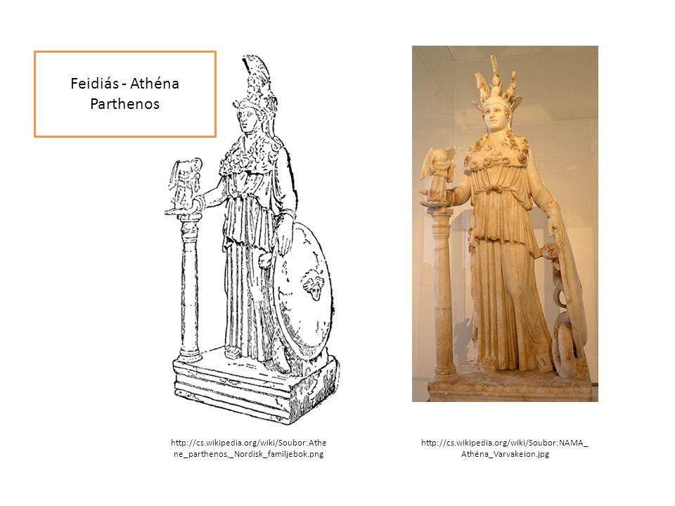Feidiás - Athéna Parthenos http://cs.wikipedia.org/wiki/Soubor:Athe ne_parthenos,_Nordisk_familjebok.png http://cs.wikipedia.org/wiki/Soubor:NAMA_ Ath