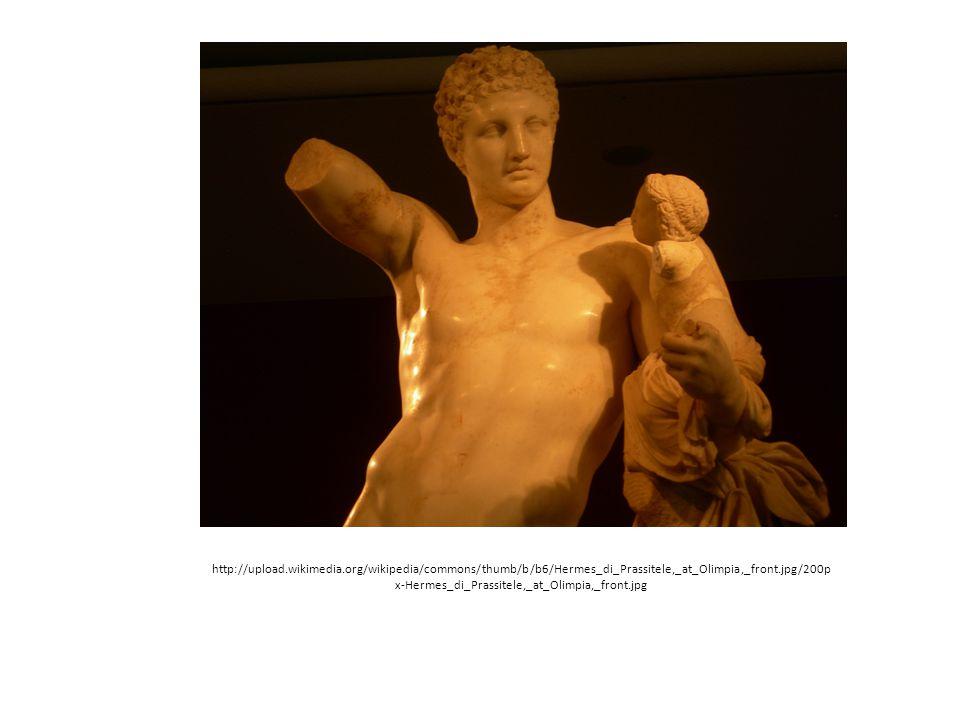 http://upload.wikimedia.org/wikipedia/commons/thumb/b/b6/Hermes_di_Prassitele,_at_Olimpia,_front.jpg/200p x-Hermes_di_Prassitele,_at_Olimpia,_front.jp