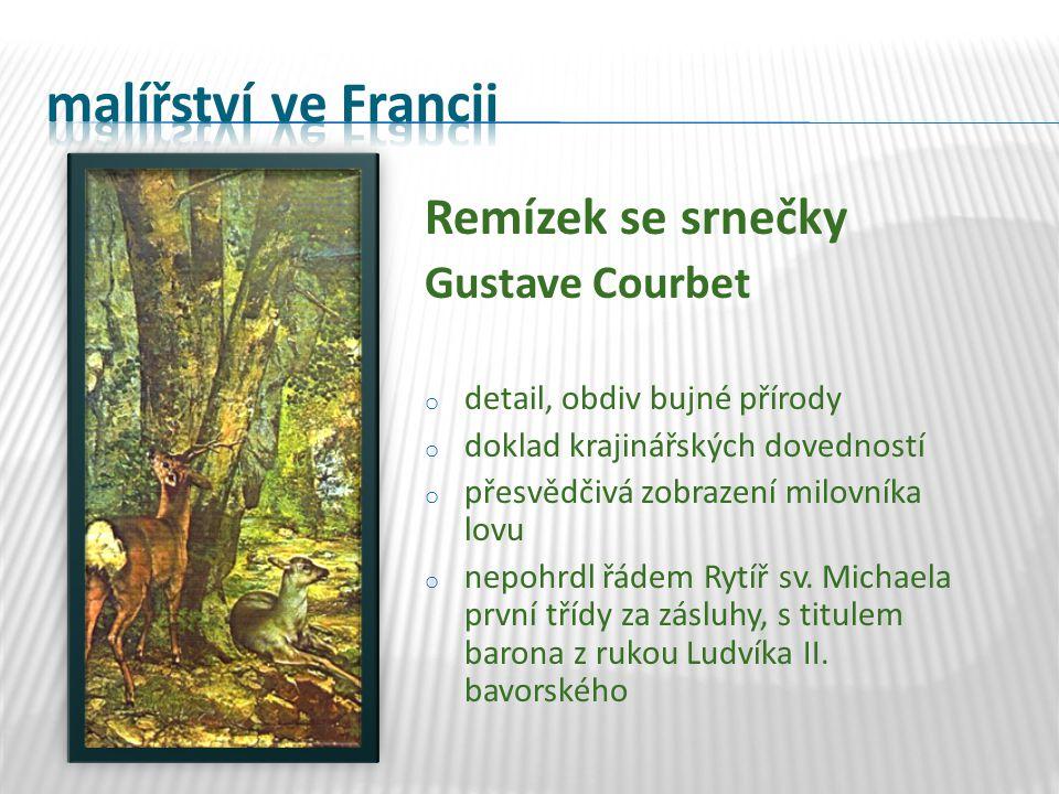 Remízek se srnečky Gustave Courbet o detail, obdiv bujné přírody o doklad krajinářských dovedností o přesvědčivá zobrazení milovníka lovu o nepohrdl ř