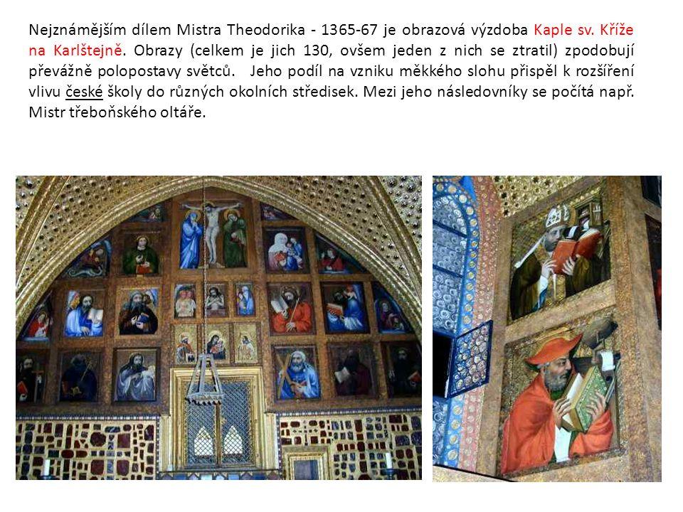 Nejznámějším dílem Mistra Theodorika - 1365-67 je obrazová výzdoba Kaple sv. Kříže na Karlštejně. Obrazy (celkem je jich 130, ovšem jeden z nich se zt