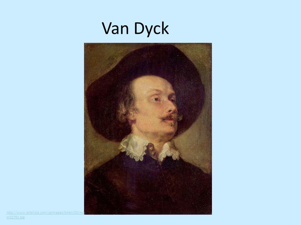 Van Dyck http://www.artelista.com/ypimages/Small/03/mw m02761.jpg