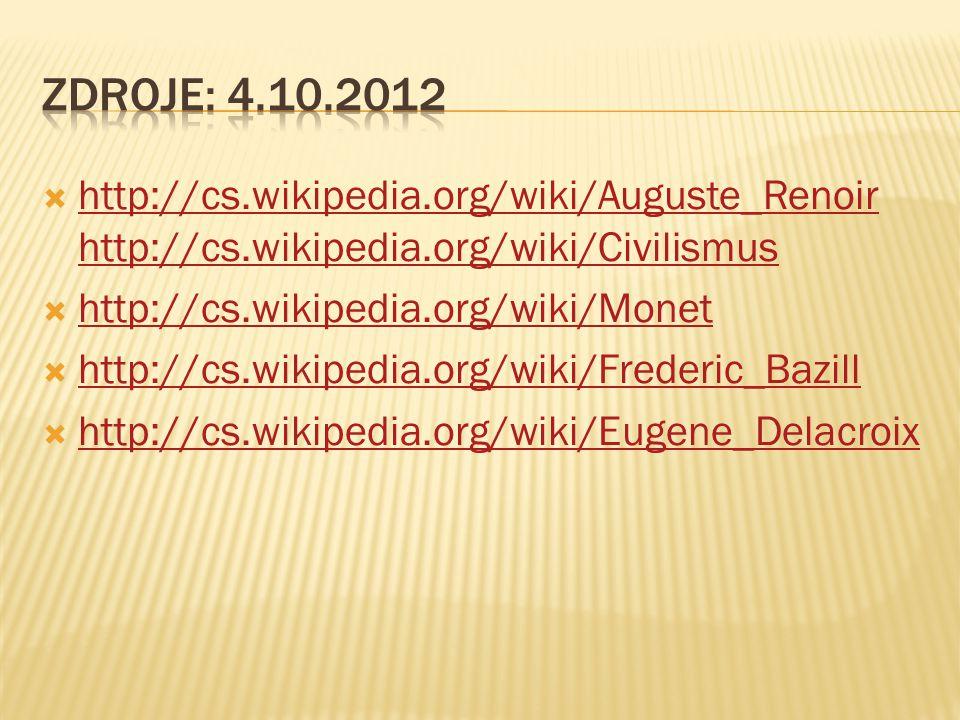  http://cs.wikipedia.org/wiki/Auguste_Renoir http://cs.wikipedia.org/wiki/Civilismus http://cs.wikipedia.org/wiki/Auguste_Renoir http://cs.wikipedia.