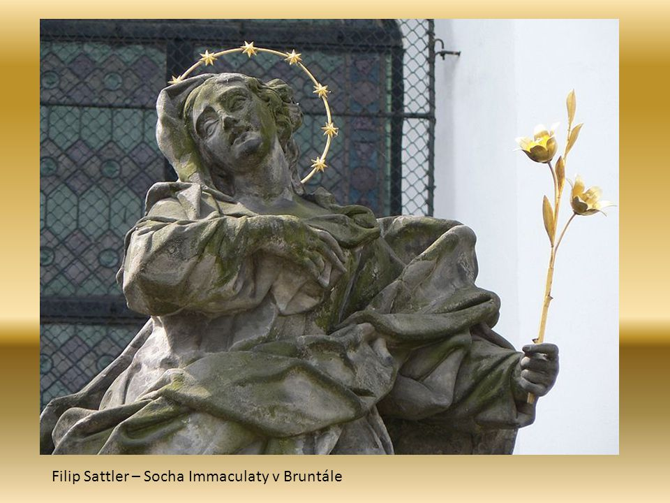 Filip Sattler – Socha Immaculaty v Bruntále