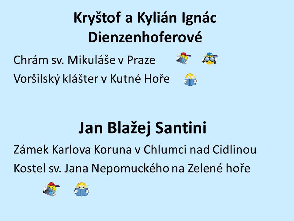 Kryštof a Kylián Ignác Dienzenhoferové Chrám sv.