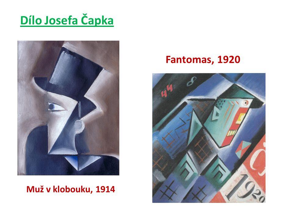 Muž v klobouku, 1914 Fantomas, 1920 Dílo Josefa Čapka