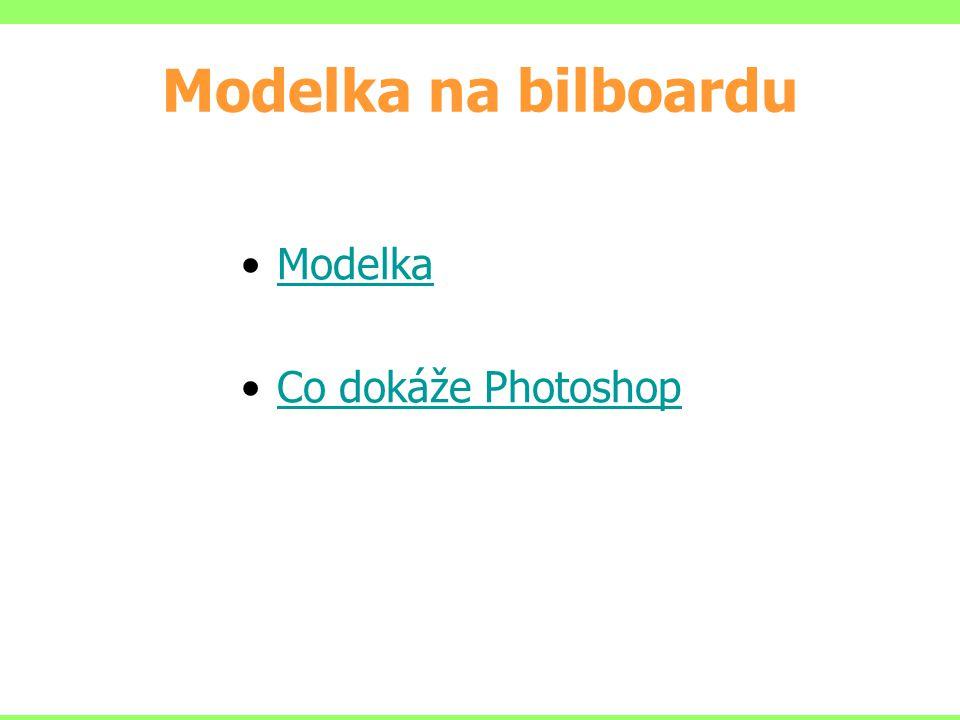 Modelka na bilboardu Modelka Co dokáže Photoshop