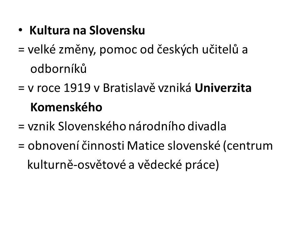Rozvoj vědy = oslabil se vliv německé kultury, vědy a vzdělanosti = Univerzita Karlova, v roce 1919 byla založena Masarykova univerzita v Brně, dvě vědecké společnosti: Královská česká společnost nauk a Česká akademie věd a umění = vše fungovalo díky finančním prostředkům bohatých mecenášů.