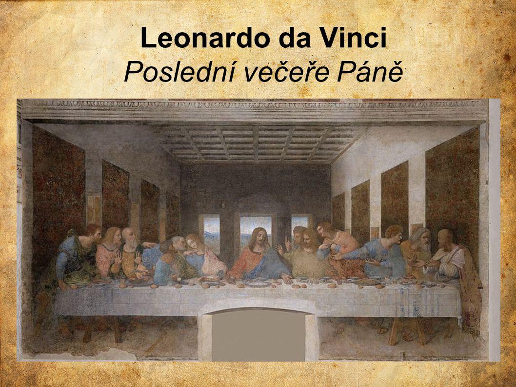 Leonardo da Vinci Poslední večeře Páně