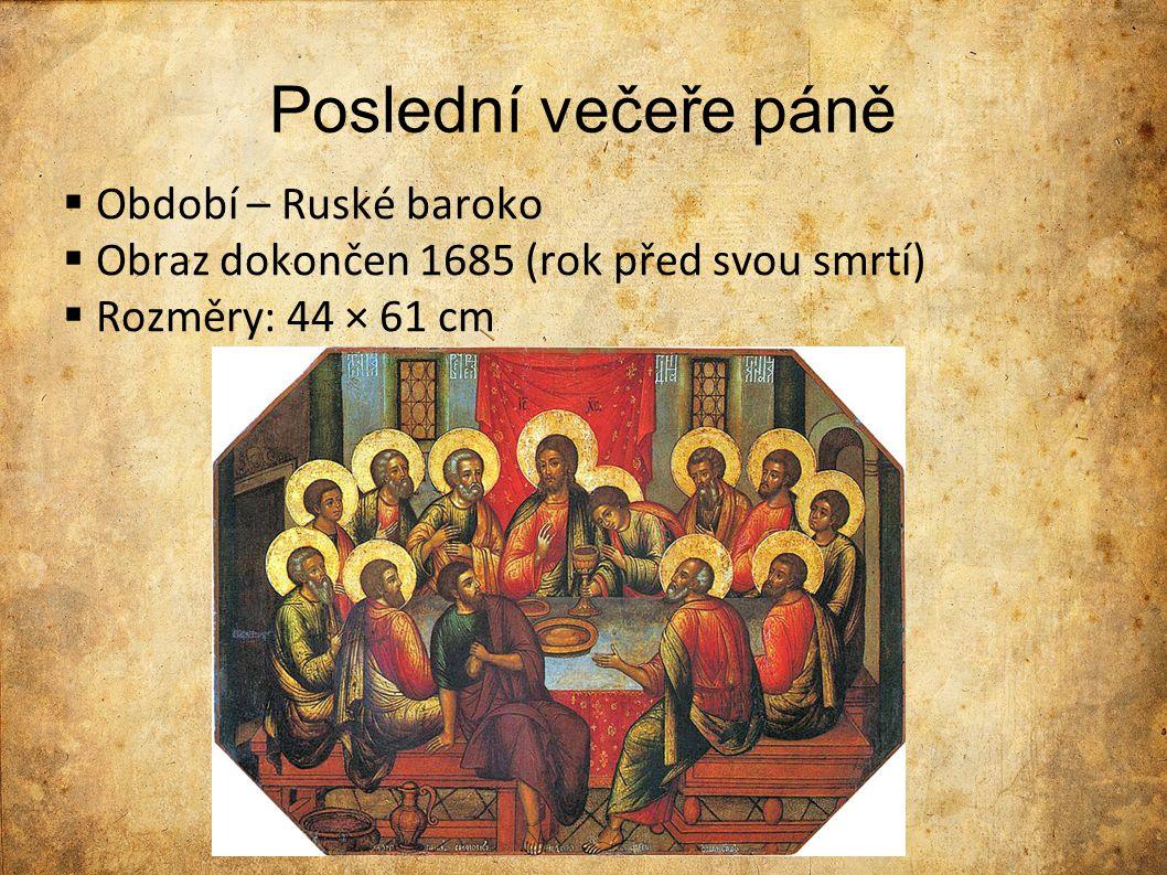 Porovnání oproti Leonardovu dílu Postavy: Na rozdíl od Leonarda nevěnoval pozornost výrazům v tvářích Výrazný rozdíl je v prostoru, na Ushakově obraze jsou apoštolové v malé místnosti a sedí kolem stolu Na Leonardově obraze se všichni baví pospolu -> U Ushaka se všichni soustředí na Ježíše Obraz je více barevný a celkově méně propracovaný (chybí stíny postav) Jidáš: Nemá svatozář (znázornění zrady) Na obraze Jidáš není u stolu vítán, je otočen zády k ostatním Stůl: Žádné pohoštění Prostřen na modro-červeném ubrusu se 2 talíři a jedním pohárem na víno Pozadí: Oproti Leonardově obrazu je prostor za postavami uzavřený