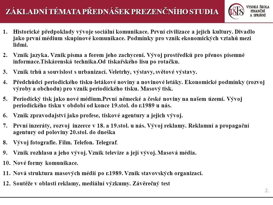 42.5.přednáška 6 Periodický tisk jako nové médium.První německé a české noviny na našem území.