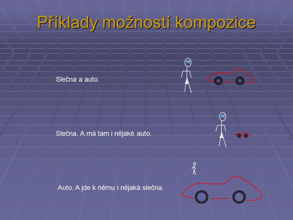 Příklady možností kompozice Slečna a auto. Slečna.