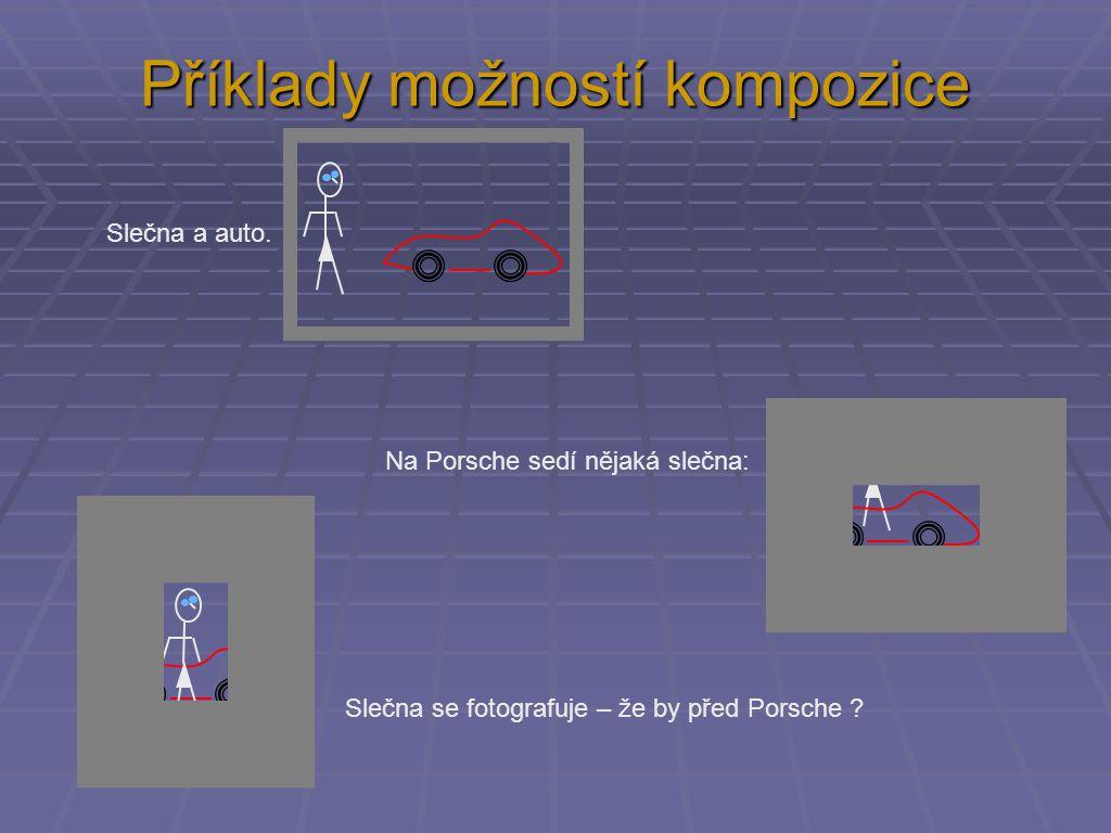 Příklady možností kompozice Slečna a auto.