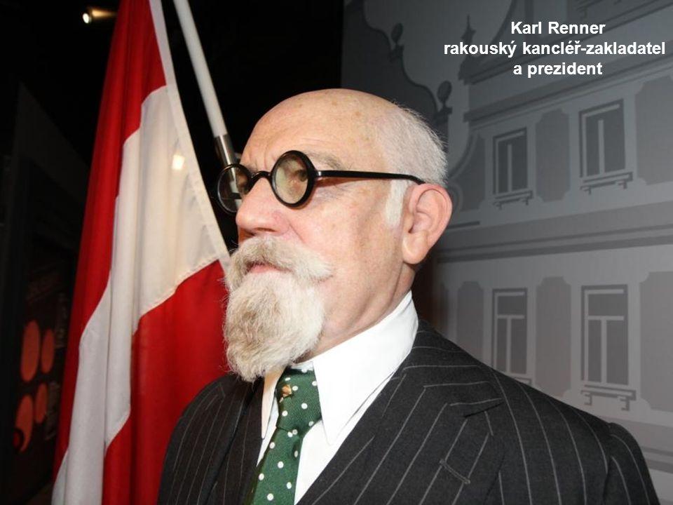 Karl Renner rakouský kancléř-zakladatel a prezident