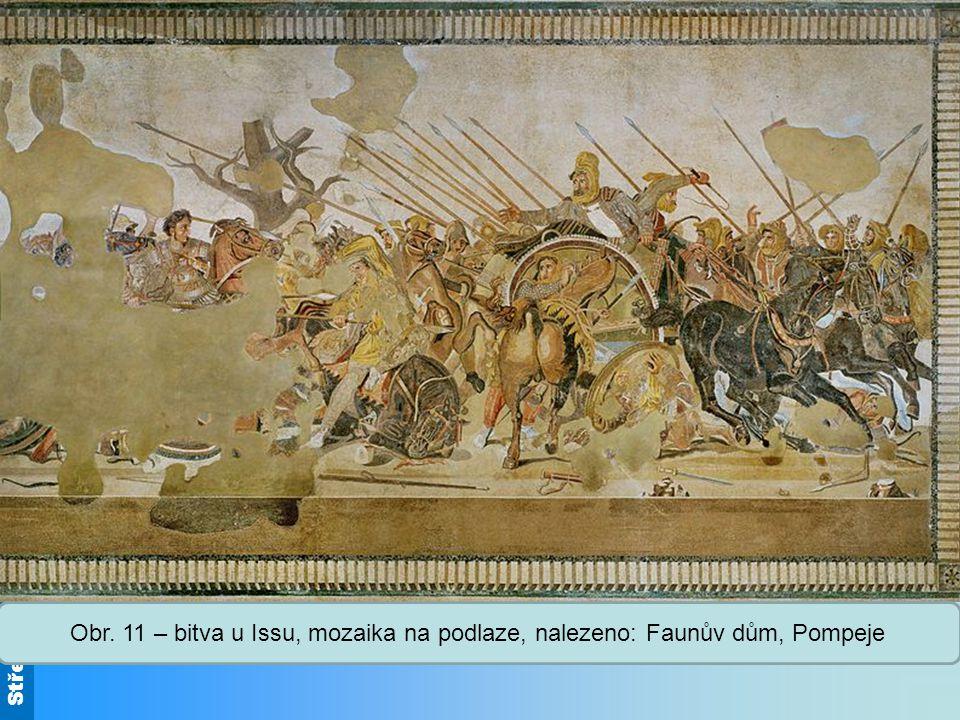 Střední škola Oselce Obr. 11 – bitva u Issu, mozaika na podlaze, nalezeno: Faunův dům, Pompeje