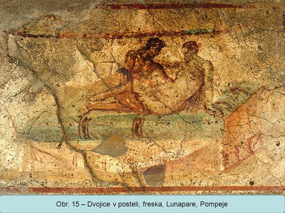 Střední škola Oselce Obr. 15 – Dvojice v posteli, freska, Lunapare, Pompeje