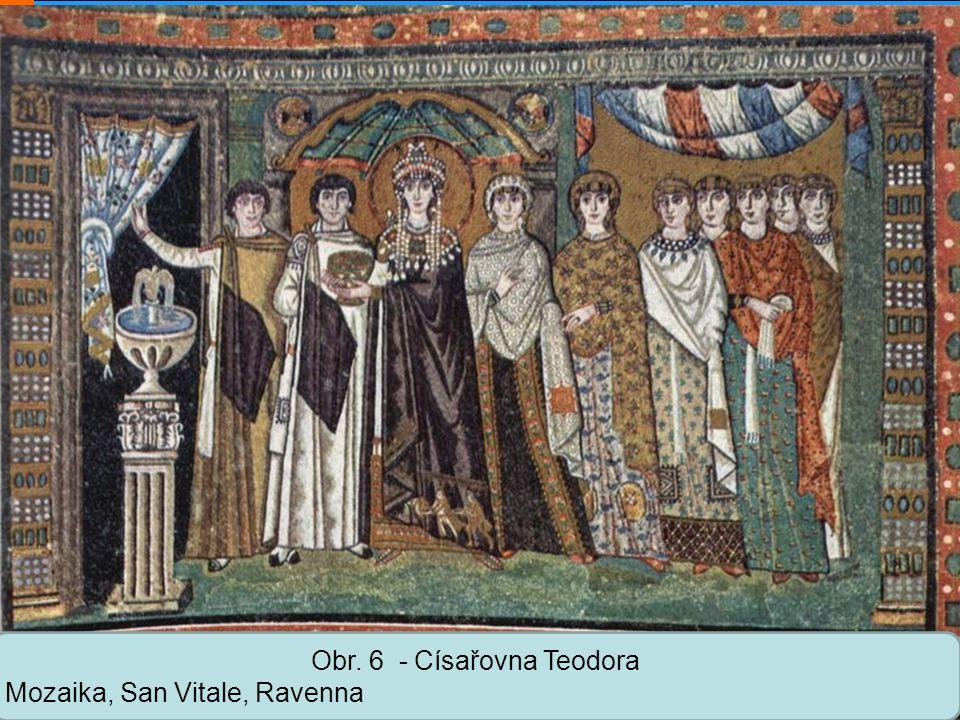 Střední škola Oselce Obr. 6 - Císařovna Teodora Mozaika, San Vitale, Ravenna