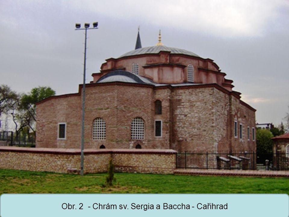 Střední škola Oselce Obr. 2 - Chrám sv. Sergia a Baccha - Cařihrad