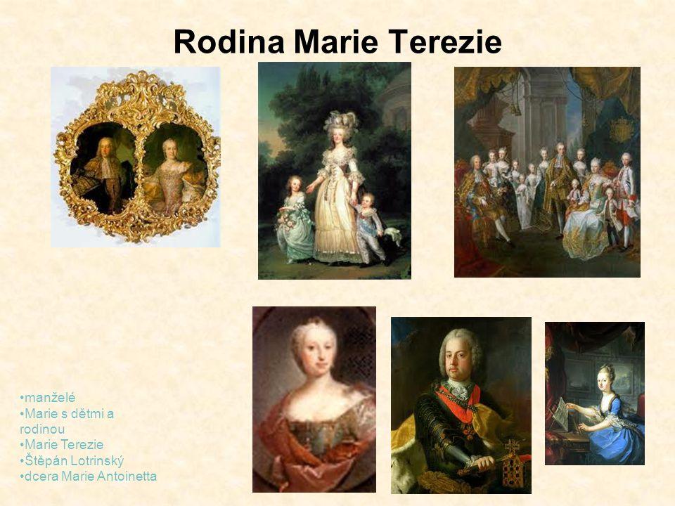 Rodina Marie Terezie manželé Marie s dětmi a rodinou Marie Terezie Štěpán Lotrinský dcera Marie Antoinetta