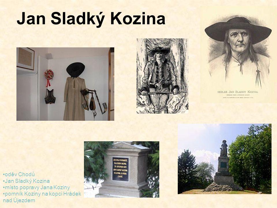 Jan Sladký Kozina oděv Chodů Jan Sladký Kozina místo popravy Jana Koziny pomník Koziny na kopci Hrádek nad Újezdem
