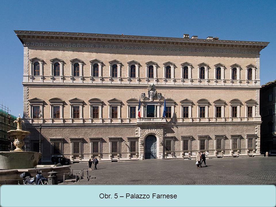 Střední škola Oselce Obr. 5 – Palazzo Farnese