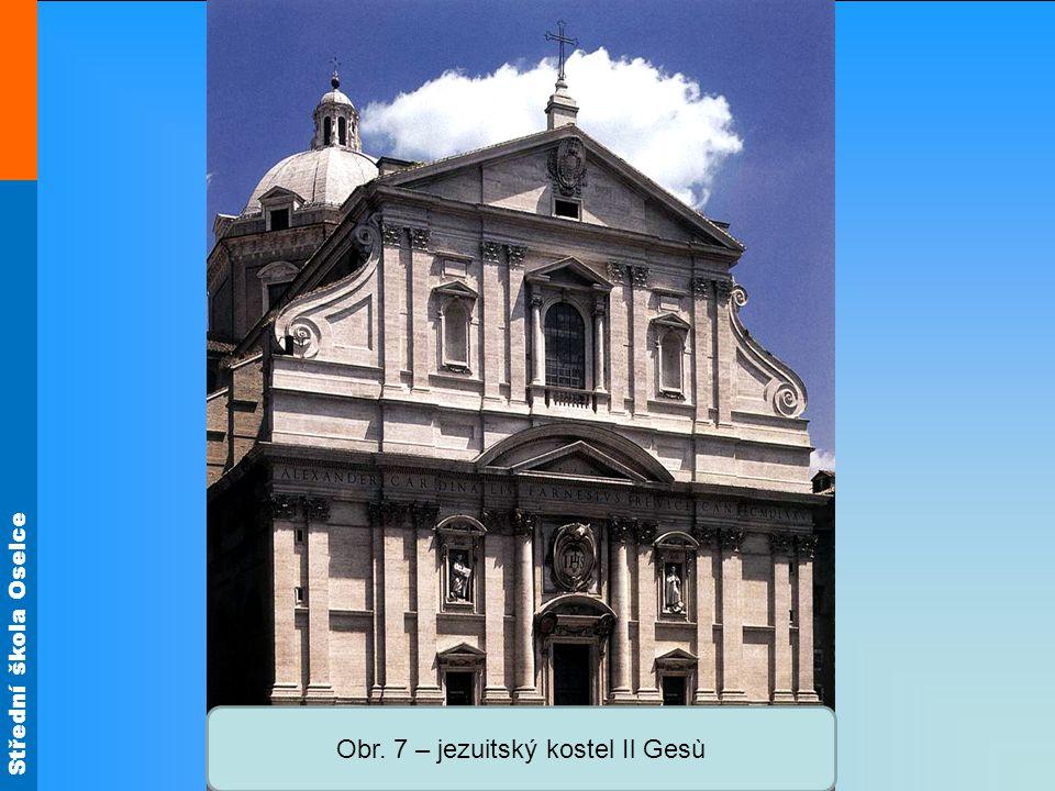 Střední škola Oselce Obr. 7 – jezuitský kostel Il Gesù