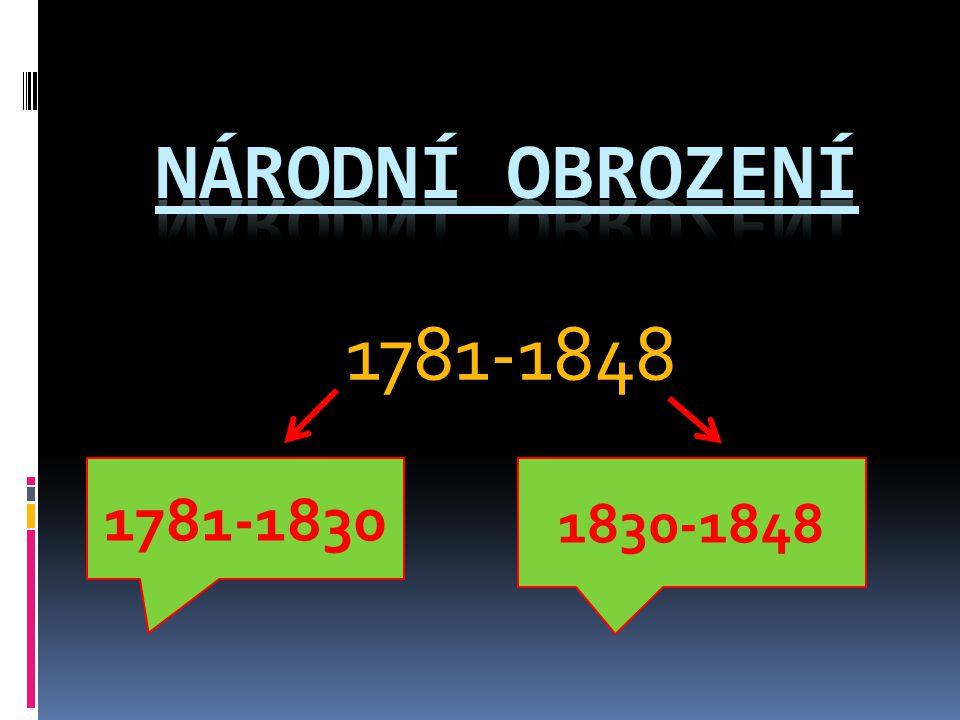1781-1848 1781-1830 1830-1848