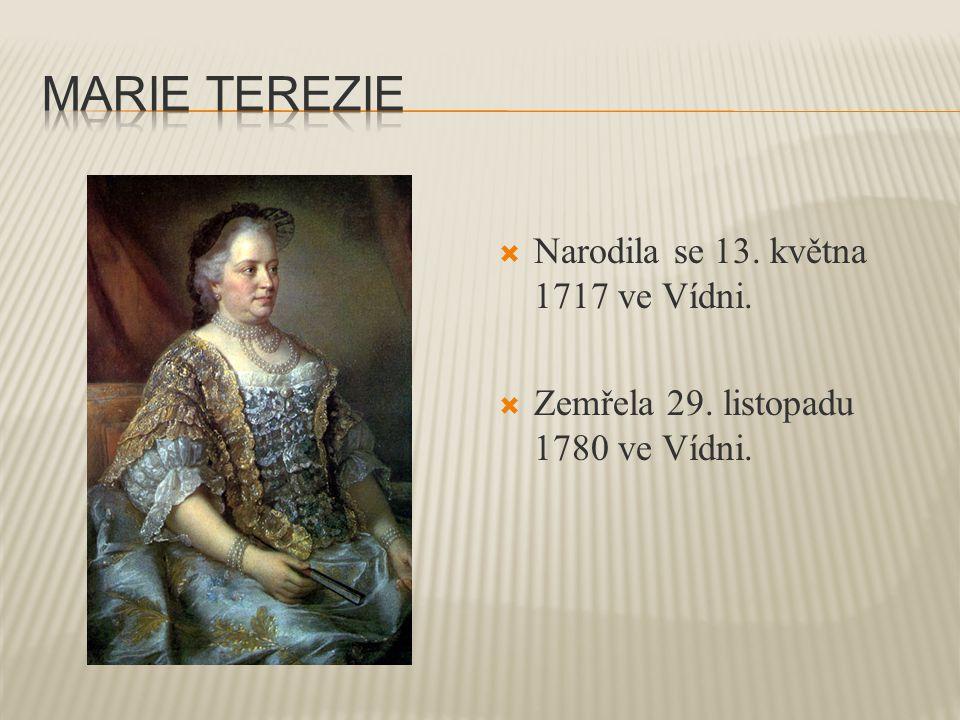  Narodila se 13. května 1717 ve Vídni.  Zemřela 29. listopadu 1780 ve Vídni.