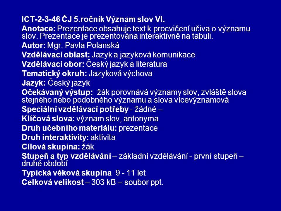 ICT-2-3-46 ČJ 5.ročník Význam slov VI.