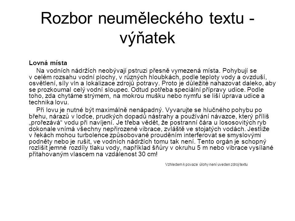 Rozbor neuměleckého textu - úkoly 1.Přiřaďte uvedený text k funkčnímu stylu.