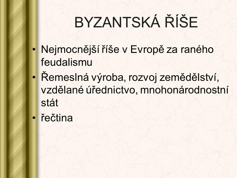 ROZKVĚT ŘÍŠE Justinián I.– pocházel z rolnické rodiny 6.