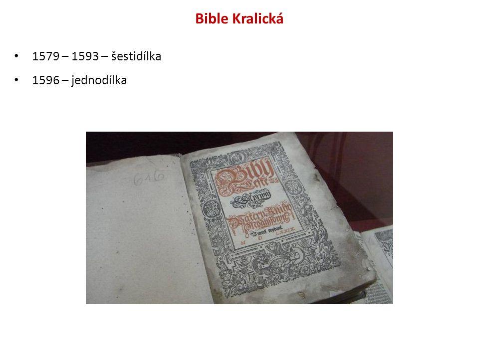Bible Kralická 1579 – 1593 – šestidílka 1596 – jednodílka