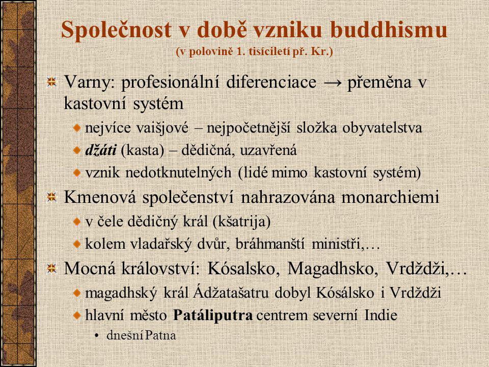 Společnost v době vzniku buddhismu (v polovině 1.tisíciletí př.