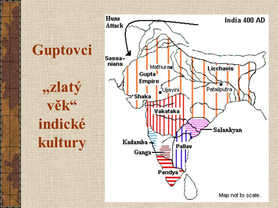 """Guptovci """"zlatý věk indické kultury"""