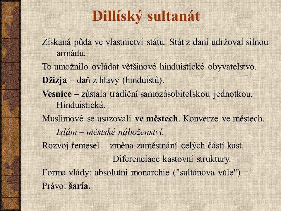 Dillíský sultanát Získaná půda ve vlastnictví státu.