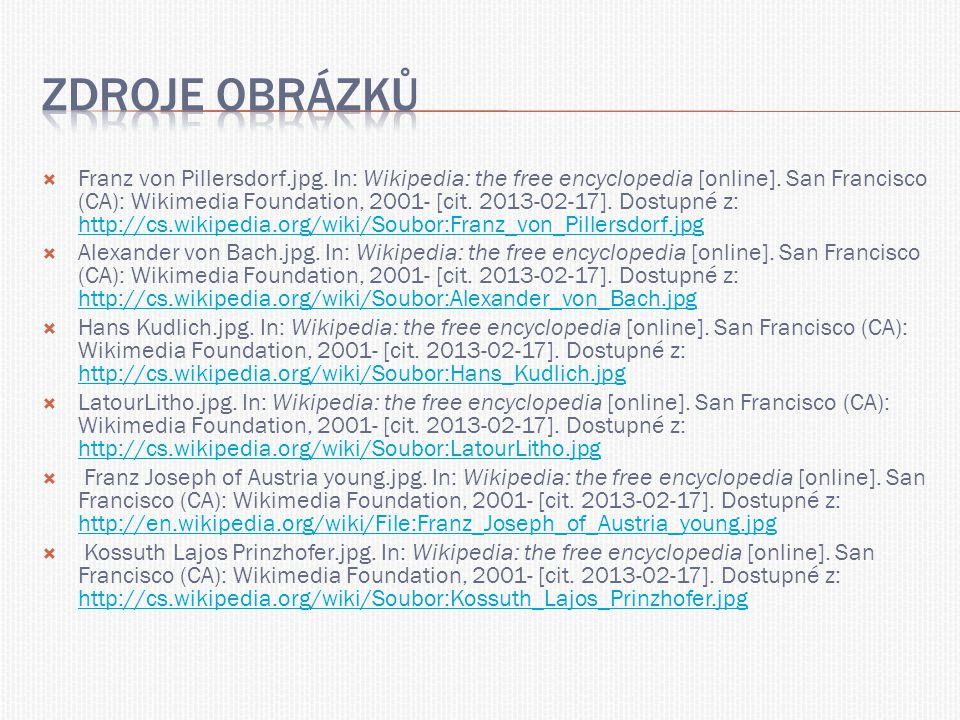 Franz von Pillersdorf.jpg. In: Wikipedia: the free encyclopedia [online]. San Francisco (CA): Wikimedia Foundation, 2001- [cit. 2013-02-17]. Dostupn